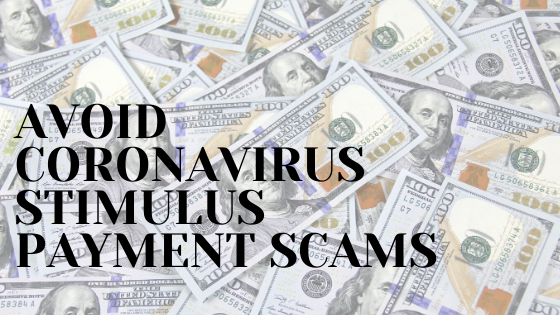 avoid stimulus payment scams