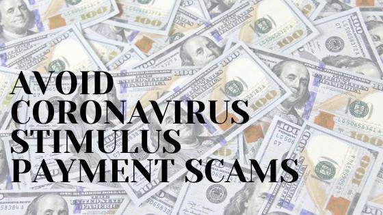 Stop Coronavirus Stimulus Relief Scams