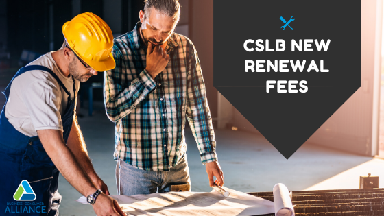 New CSLB Renewal Fees Start February 1, 2020